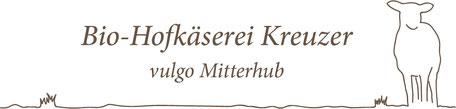Logo der Bio-Hofkäserei Kreuzer vulgo Mitterhub
