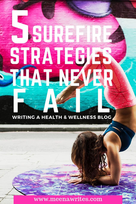 How to write a health and wellness blog: 5 simple and effective strategies