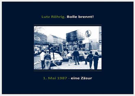 1. Mai 1987 - Bolle brennt Kreuzberg Berlin
