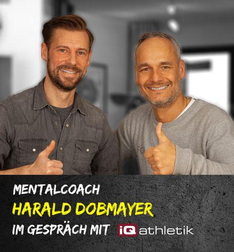 Sport - wie fange ich wieder an? Podcast mit Mentalcoach Harald Dobmayer und Sebastian Mühlenhoff von iQ athletik