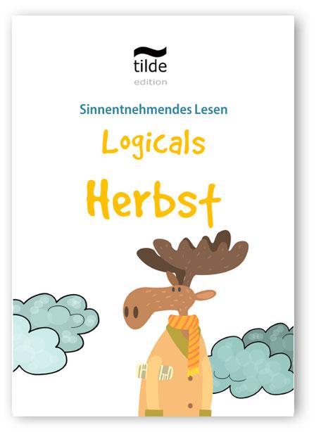 Material für die Leseförderung in der Grundschule: Logicals für Deutsch in der 4. Klasse