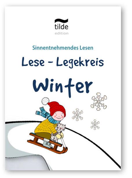 Legekreis Winter für das Lesetraining im Fach Deutsch