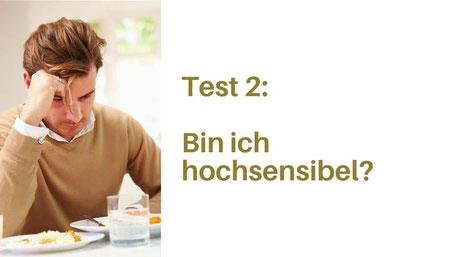 Test 2, bin ich hochsensibel, Test Hochsensibilität Schweiz