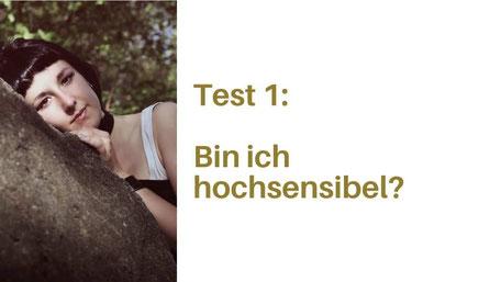 Test 1, bin ich hochsensibel, Test Hochsensibilität Schweiz
