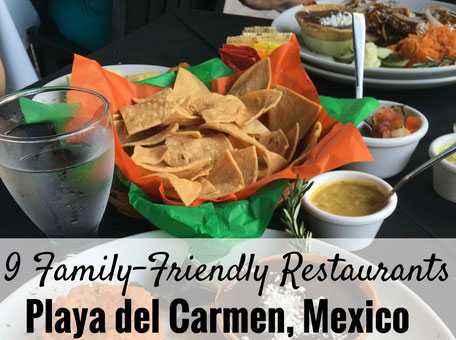 Family Can Travel Blog Post: 9 Family Friendly Restaurants in Playa del Carmen, Mexico