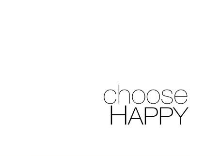 Choose Happy, free monochrome PASiNGA card or poster printable