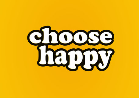Choose Happy, free PASiNGA poster printable