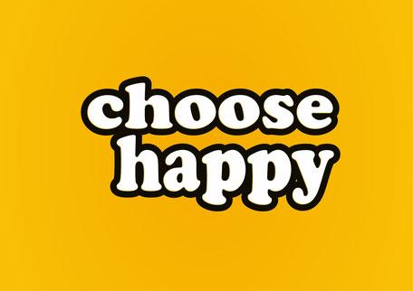 Choose Happy, free PASiNGA poster printable