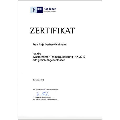 IHK Trainer Zertifikat 2013, Anja Gerber-Oehlmann, GO Ahead Consulting, Krisencoach, Verhandlungsexpertin