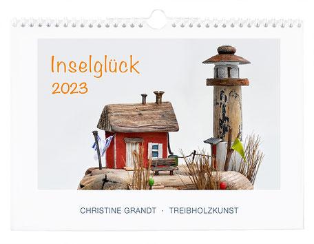 Christine Grandt, Treibholzkunst, Kunstkalender für 2022, Übersicht, 13 maritime Motive, Hummerbuden auf Helgoland, Wandkalender DinA4,