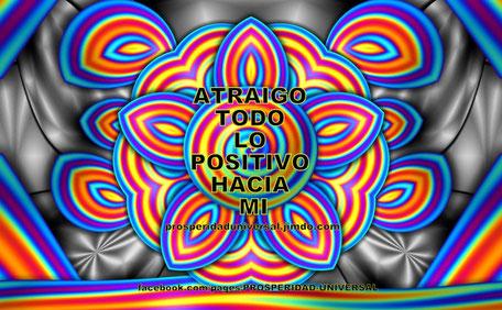 CAMINO DE PROSPERIDAD - LEY DE ATRACCION - PROSPERIDAD UNIVERSAL - ATRAIGO TODO LO POSITIVO HACIA MI - PROSPERIDAD UNIVERSAL