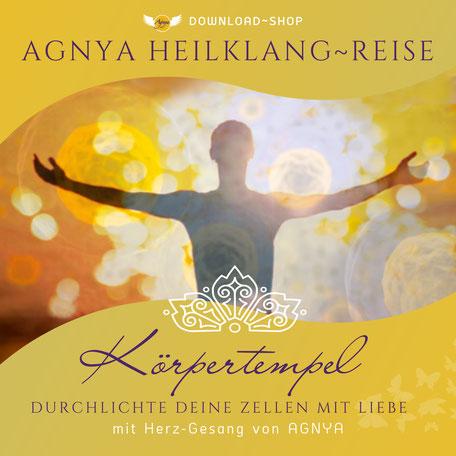 AGNYA Körpertempel Heilklang-Reise Musik-Download