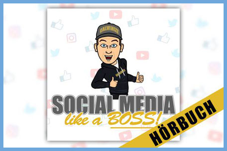 Social Media Like A Boss Hörbuch Cover von Calvin Hollywood