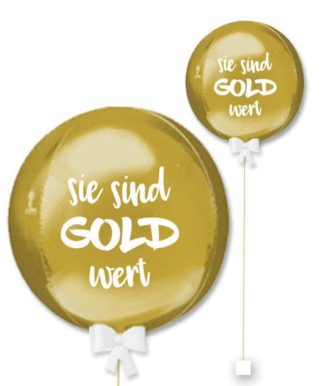Ballonkugel Orbz sie sind Gold wert Kunde Lieferant Kollegin Kollege der Welt personalisiert beschriftet Firma