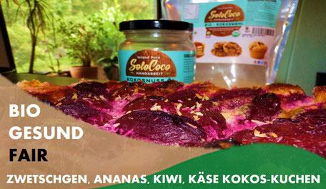tolles Rezept für einen Obst-Käse-Sahnekuchen mit Kokosöl und Kokosmehl von SoloCoco