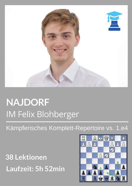 Najodrf Eröffnungsrepertoire, Videokurs von IM Felix Blohberger