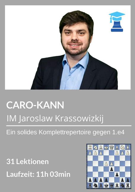 chessemy-Kurs Caro-Kann, IM Jaroslaw Krassowizkij