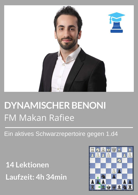 chessemy Kurs, Benoni, Makan Rafiee