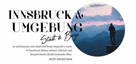 Tirol Online-Reiseführer: die besten Wandertipps, Ausflüge, Hotels, Restaurants in Innsbruck und Umgebung