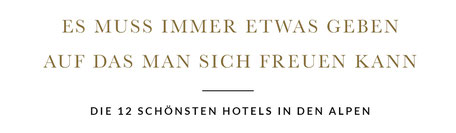 Wellness in den Bergen: die 12 schönsten Hotels und Chalets in den Alpen