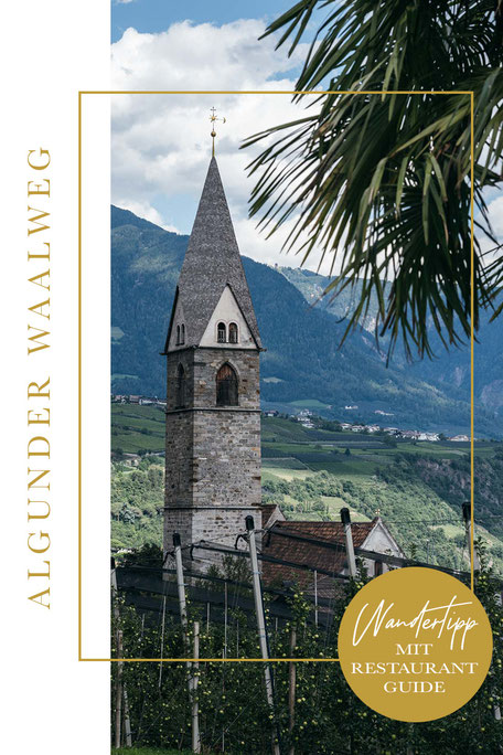 Algunder Waalweg mit Restaurantguide für Algund (VillaVerde, Leiter am Waal, Wirtshaus zur blauen Traube)