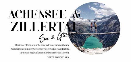 Tirol Online-Reiseführer: die besten Wandertipps, Ausflüge, Hotels, Restaurants am Achensee und im Zillertal
