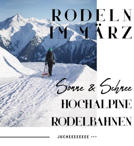 Rodeln im März in Tirol - 8 hochalpine Rodelbahnen mit Schneesicherheit