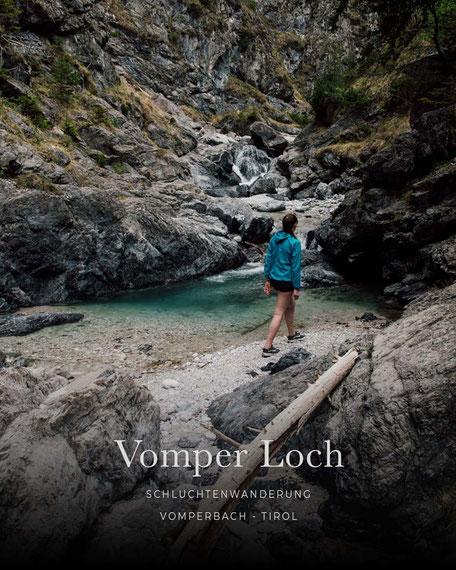 Wandertipp: Schluchtenwanderung durchs Vomper Loch - Vomperbach, Tirol