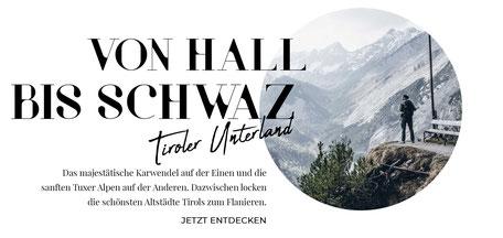 Tirol Online-Reiseführer: die besten Wandertipps, Ausflüge, Hotels, Restaurants im Tiroler Unterland, von Hall bis Schwaz, Wandertipps im Karwendel & Tuxer Alpen