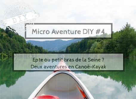Guide Micro-aventure-Canoé-kayak-Epte-Seine