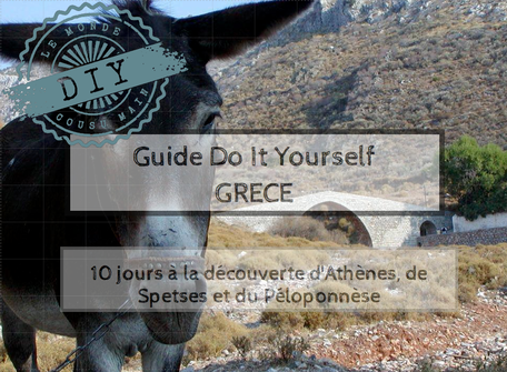 Guide voyage-Do it yourself- Athènes-Spetses-Péloponnèse
