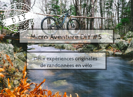 Guide Micro-aventure-randonnées vélo