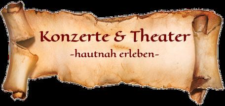 Konzerte und Theater hautnah erleben
