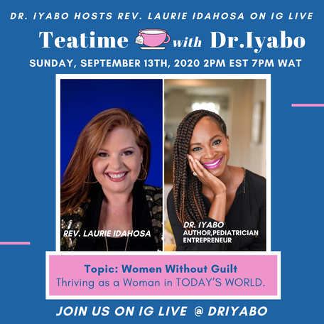 Teatime with Dr. Iyabo Series