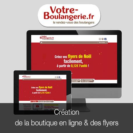 création de la boutique en ligne et des flyers