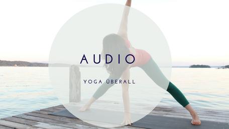 Audio Yoga Klassen für überall