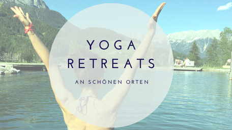 Aktuelle Termine, Yoga-Specials und Yoga Retreats