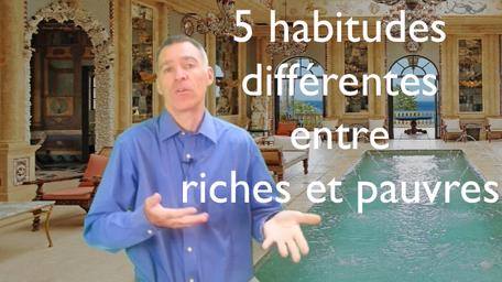 5 habitudes différentes entre riches et pauvres