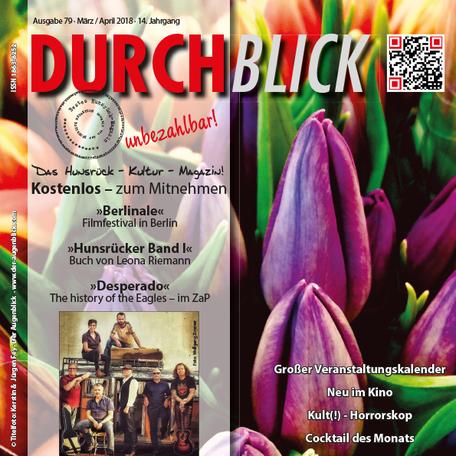 DURCHBLICK Ausgabe 79 · März + April 2018