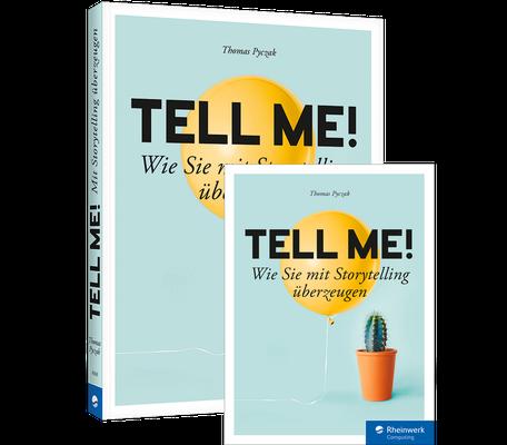 Tell me! Sotrytelling Buch. Ideal für Blogger und Influencer.