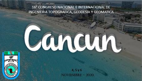 congreso 2020 de geodesia topografia y geomatica en cancun