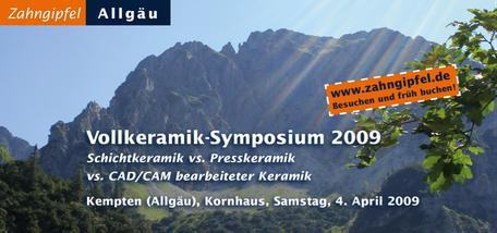 Zahngipfel 2009 Vollkeramik-Symposium Fortbildung