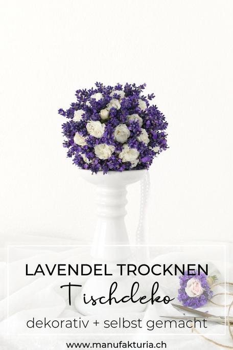 Lavendel trocknen: Tischdeko dekorativ und selbst gemacht