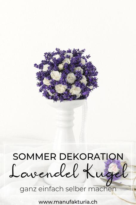 Deko Sommer Lavendel-Kugel selber machen