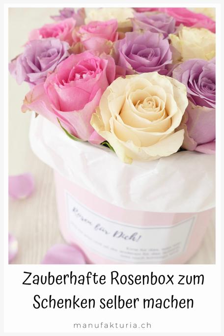 Schenken: Zauberhafte Rosenbox selber machen