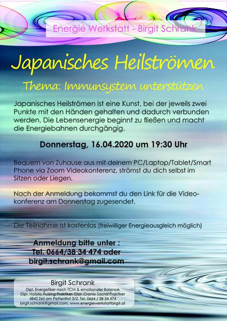 Japanisches Heilströmen, Thema Immunsystem unterstützen, Donnerstag 16.04.2020 um 19:30 Uhr