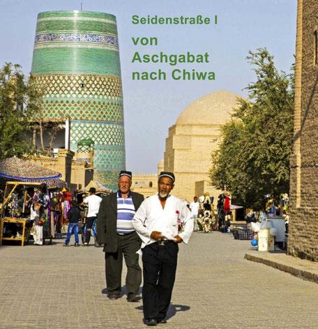 Bildband, Reisebildband Seidenstrasse, Turkmenistan, Usbekistan, Reisefuehrer, travel guide, Aschgabat, Chiwa, Nisa, SEITDSHEMALEDTIN, KONYA URGENTSCH, Merw, Karakum Wueste