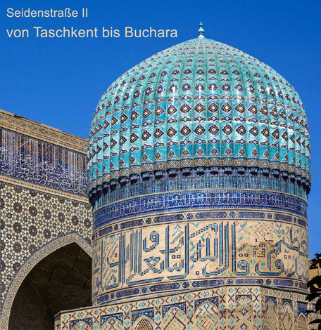 Bildband, Reisebildband Seidenstrasse, Turkmenistan, Usbekistan, Reisefuehrer, travel guide, Samarkand, Taschkent, Scharizabs, Buchara