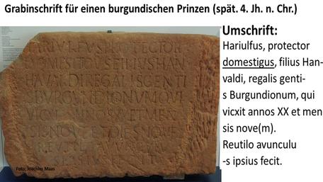 Grabinschrift des burgundischen Prinzen Hariulfus (Trier/spät. 4. Jh. v. Chr./Foto: Joachim Maas/Folie: Archiv Willms)