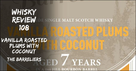 Whisky Review Vanilla Roasted Plums With Coconut The Barreliers